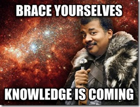 funny-brace-yourselves-Neil-deGrasse-Tyson-hosting-Cosmos