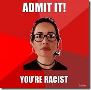 admit-it-youre-racist.jpg