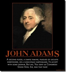 words-of-wisdom-john-adams-was-not-that-great-of-a-president-demotivational-poster-1270388462