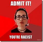 admit-it-youre-racist