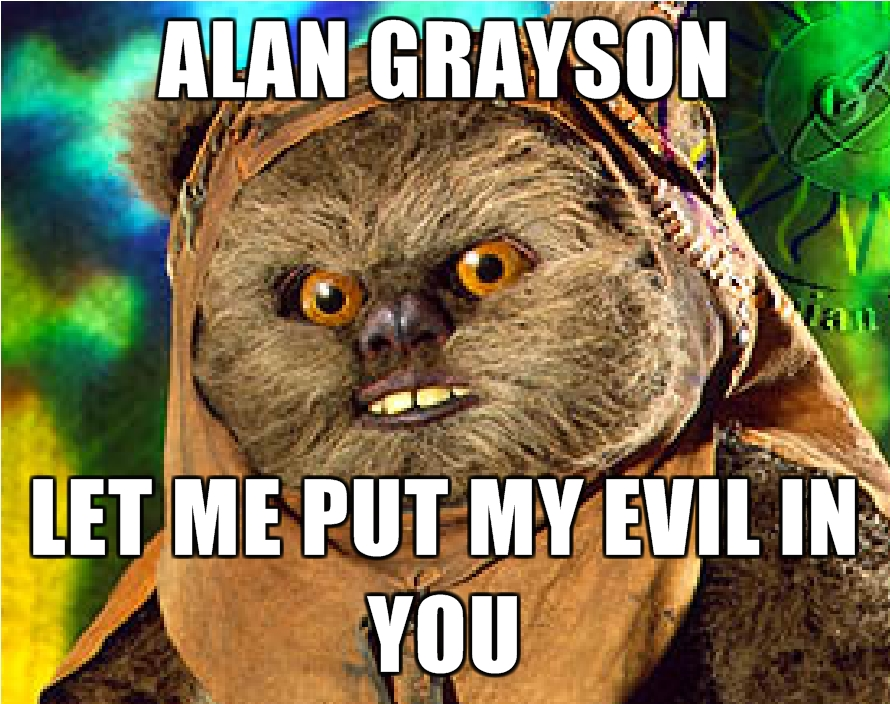 Alan-Grayson-Let-Me-Put-My-Evil-In-You.jpg