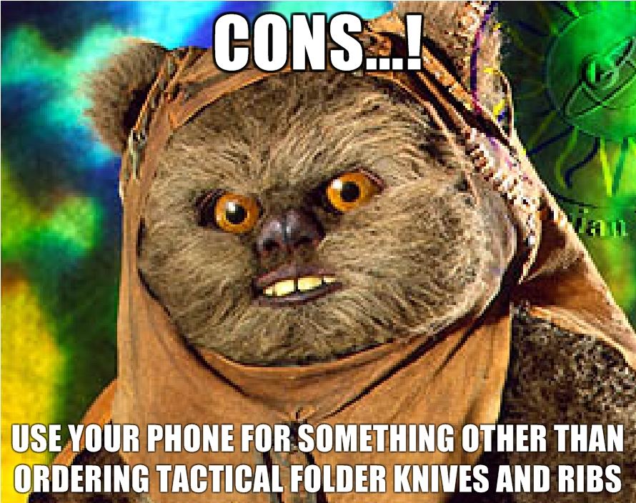 Cons-use-your-phone-for-something-other-than-ordering-Tactical-Folder-knives-and-ribs.jpg