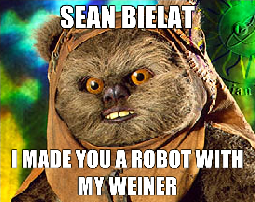 Sean-Bielat-I-made-you-a-robot-with-my-weiner.jpg