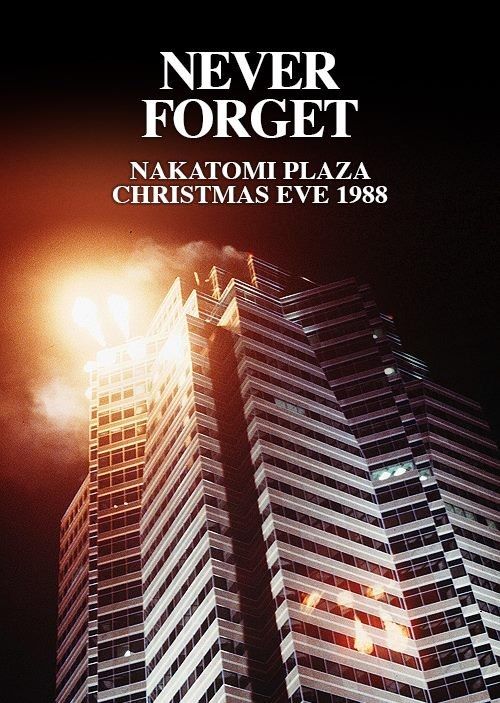 die hard - never forget.jpg