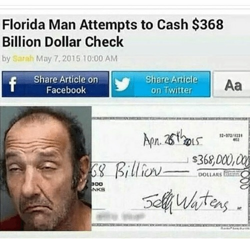 Florida man tries to cash 368 billion check lavender for Domon man 2004