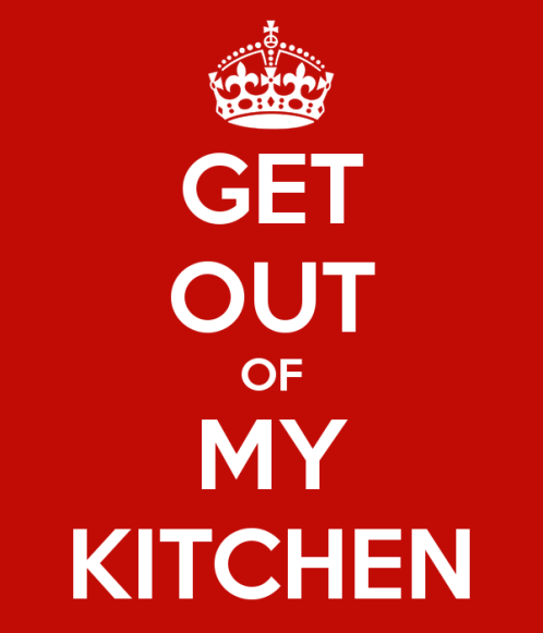 get-out-of-my-kitchen-3.jpg.png