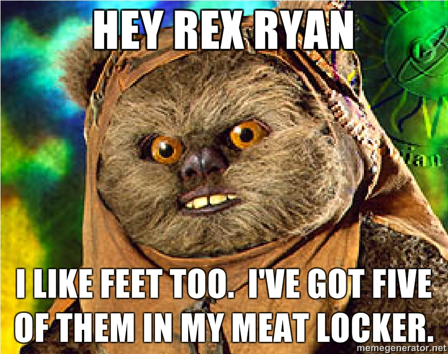 hey-rex-ryan-I-like-feet-too-Ive-got-five-of-them-in-my-meat-locker.jpg