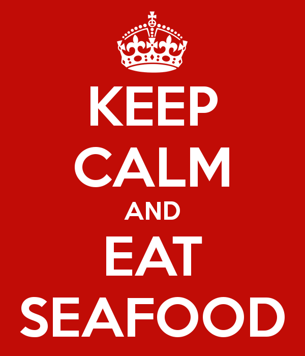 keep-calm-and-eat-seafood-29.jpg