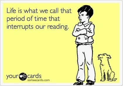 life interrupts our reading.jpg