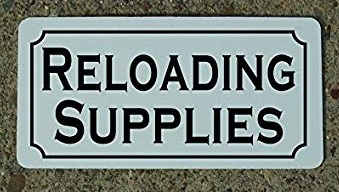 reloading supplies sign scaled.jpg