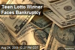 teen-lotto-winner-faces-bankruptcy.jpeg